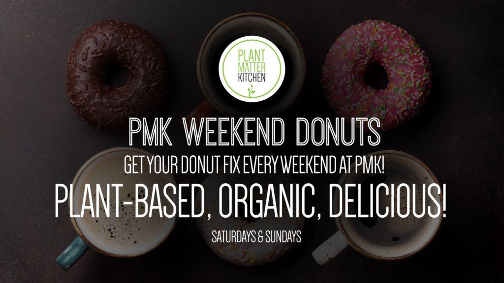 PMK – Weekend Donuts