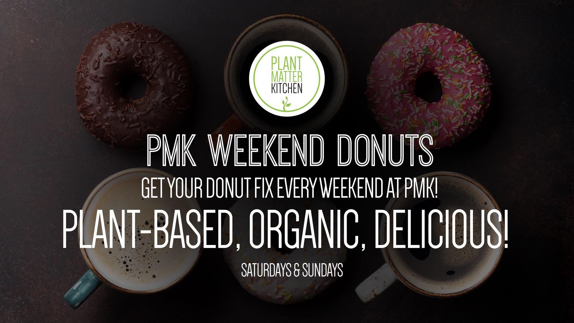 PMK - Weekend Donuts